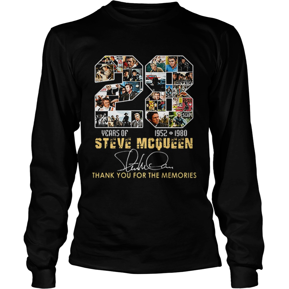 28 Years Of Steve Mcqueen 1952 1980 thank you for the memories  LongSleeve