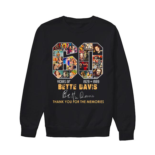 60 years of Bette Davis 1929 1989 thank you for the memories  Unisex Sweatshirt