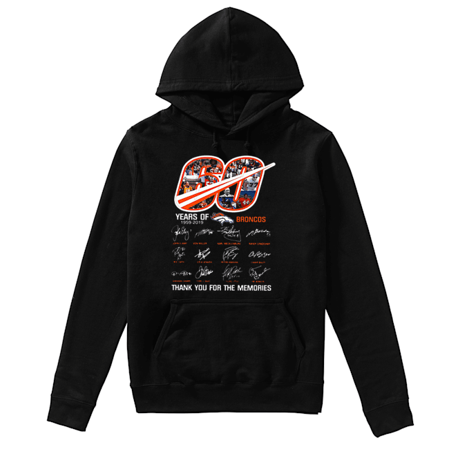 60 Years Of Denver Broncos 1959-2019 thank you for the memories  Unisex Hoodie
