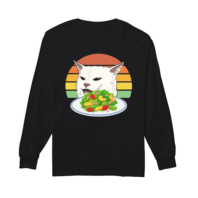 Angry women yelling at confused cat at dinner table meme  Long Sleeved T-shirt
