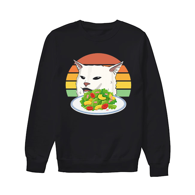 Angry women yelling at confused cat at dinner table meme  Unisex Sweatshirt