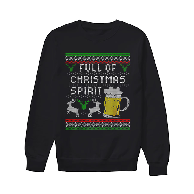 Awesome Mens Funny Ugly Christmas Beer Drinking Full Of Spirit Men  Unisex Sweatshirt