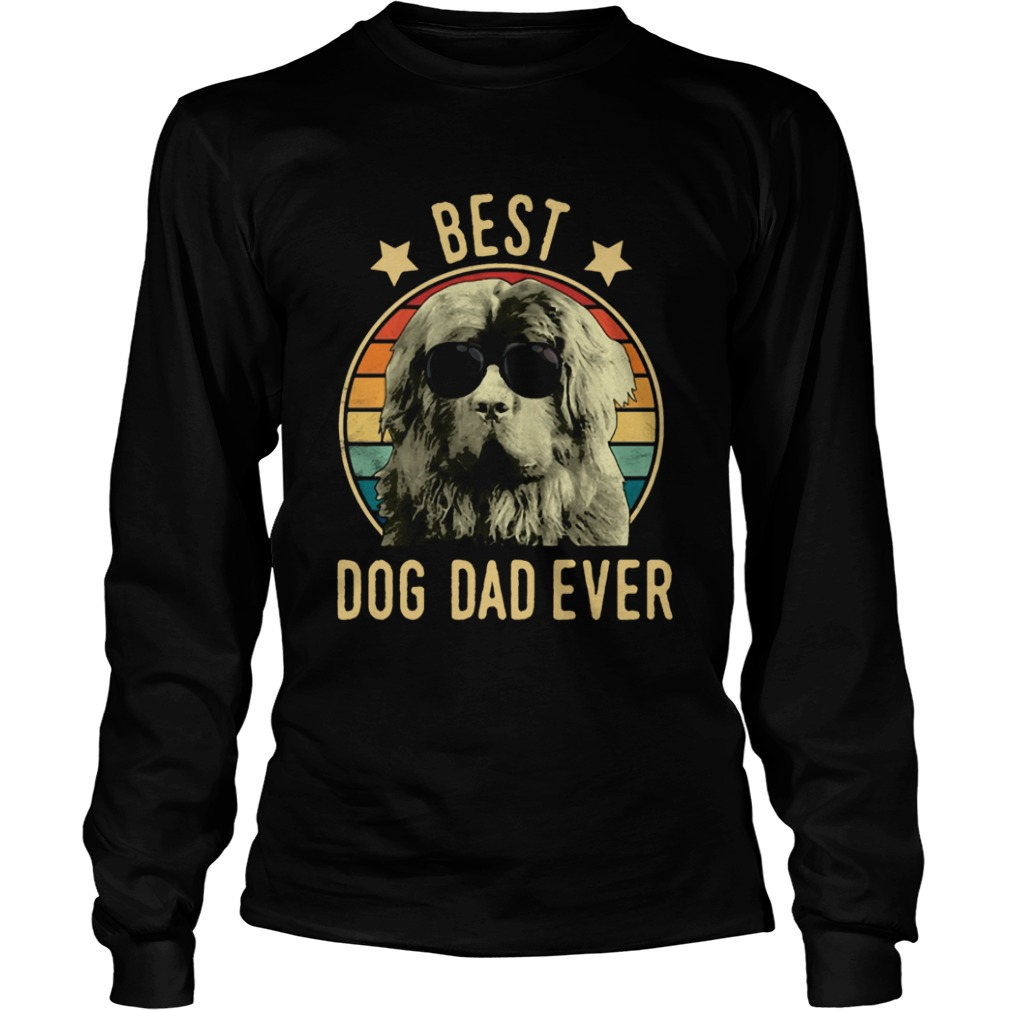 Best Dog Dad Ever Newfoundland Dog Vintage  LongSleeve