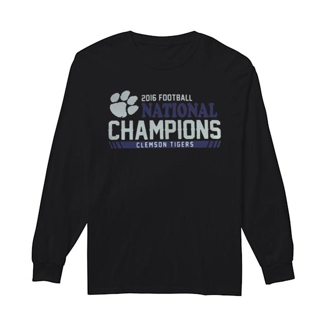 Clemson Tigers football 2016 National Champions  Long Sleeved T-shirt