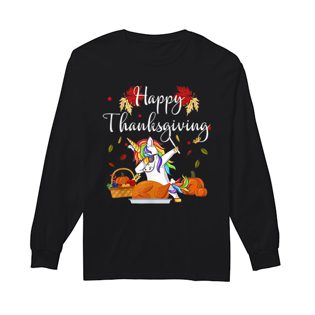 Dabbing Unicorn Dog Eating Turkey Happy Thanksgiving Day  Long Sleeved T-shirt