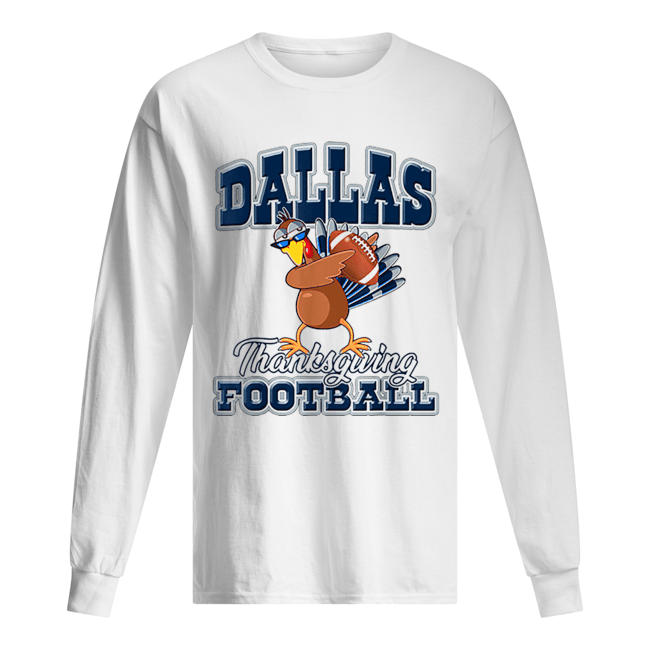 Dallas Cowboys Thanksgiving Day Turkey Playing Football  Long Sleeved T-shirt
