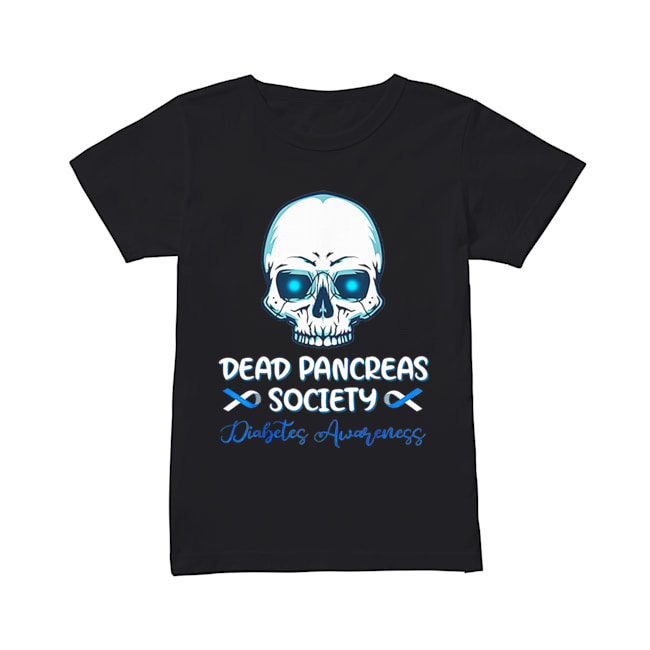 Dead Pancreas Society Diabetes Awareness  Classic Women's T-shirt