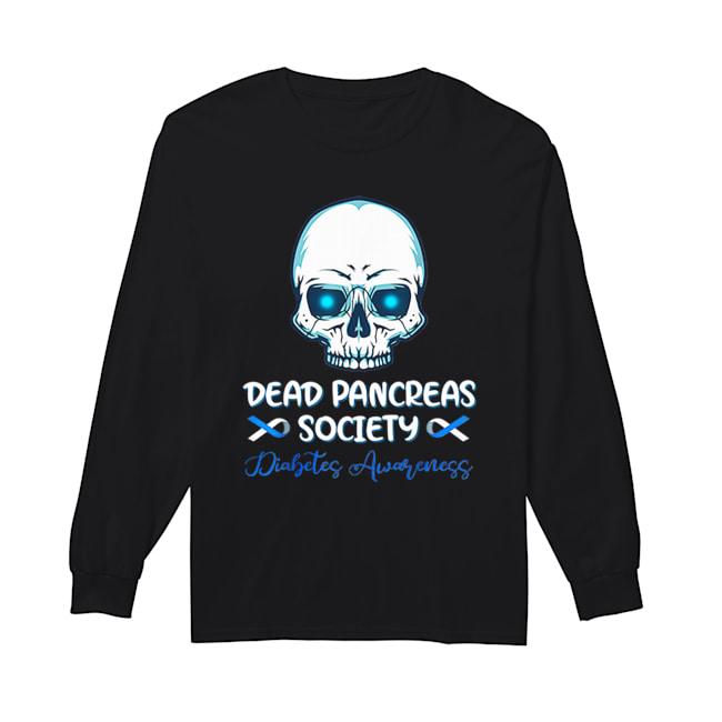 Dead Pancreas Society Diabetes Awareness  Long Sleeved T-shirt