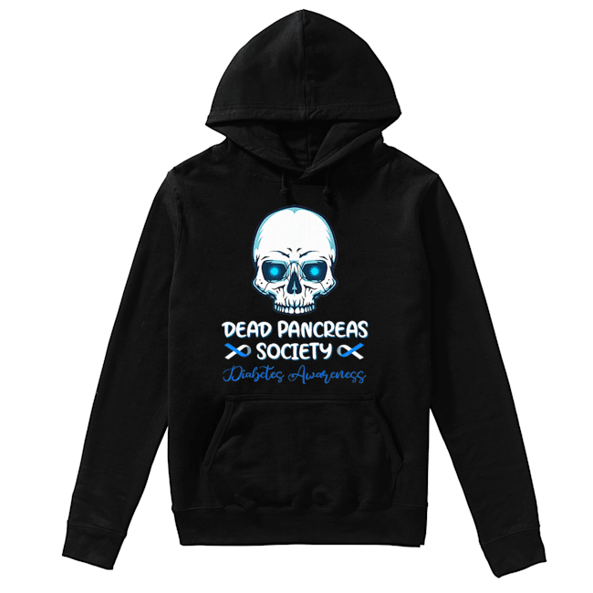 Dead Pancreas Society Diabetes Awareness  Unisex Hoodie