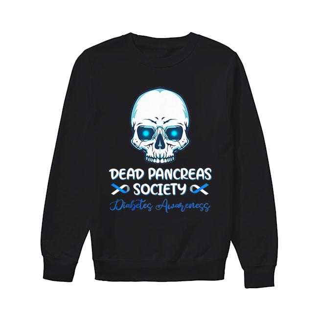 Dead Pancreas Society Diabetes Awareness  Unisex Sweatshirt