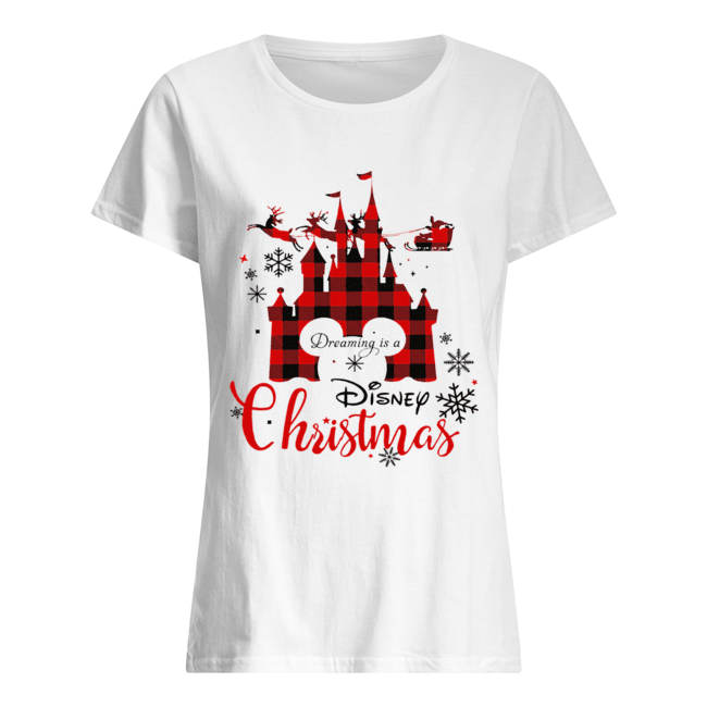 Dreaming is a Disney Christmas ugly christmas  Classic Women's T-shirt