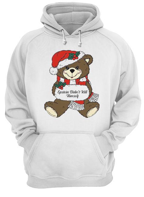 Epstein Didn't Kill Himself Christmas Bear  Unisex Hoodie