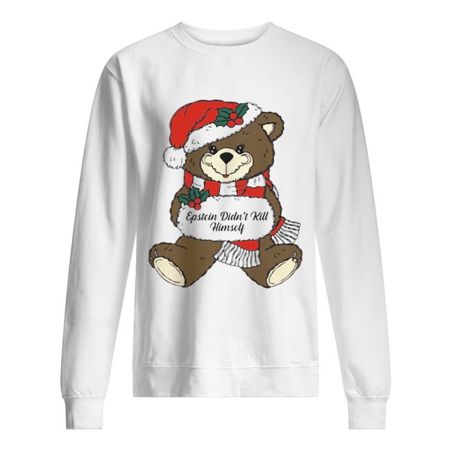 Epstein Didn't Kill Himself Christmas Bear  Unisex Sweatshirt