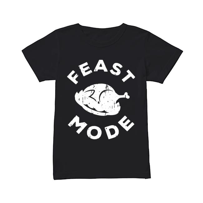 Feast Mode Turkey Thanksgiving  Classic Women's T-shirt