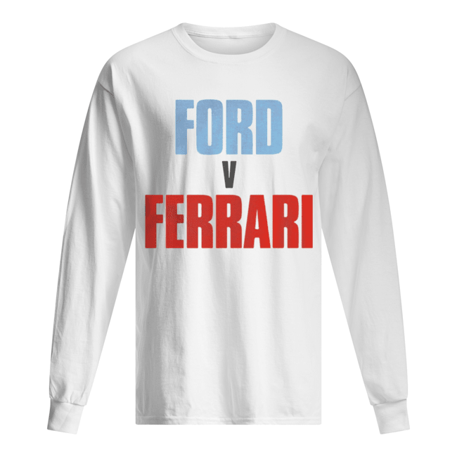 Ford V Ferrari  Long Sleeved T-shirt