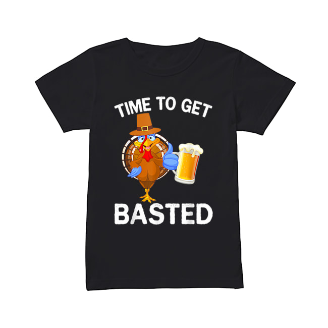 Funny Time To Get Basted Beer Drinking Thanksgiving Turkey  Classic Women's T-shirt