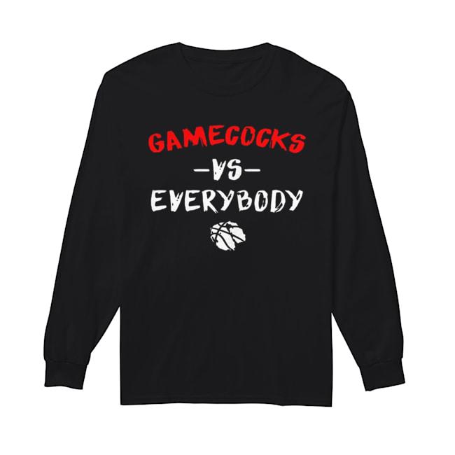 Gamecocks Vs Everybody  Long Sleeved T-shirt
