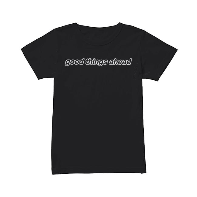 Good Things Ahead  Classic Women's T-shirt
