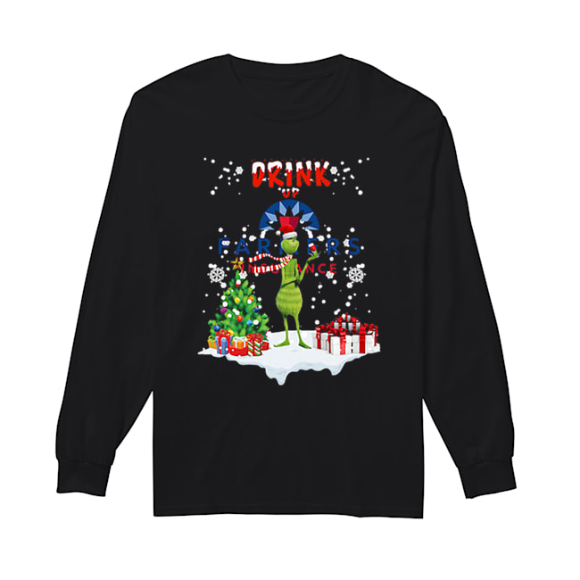 Grinch Drink up Farmers Insurance Christmas  Long Sleeved T-shirt