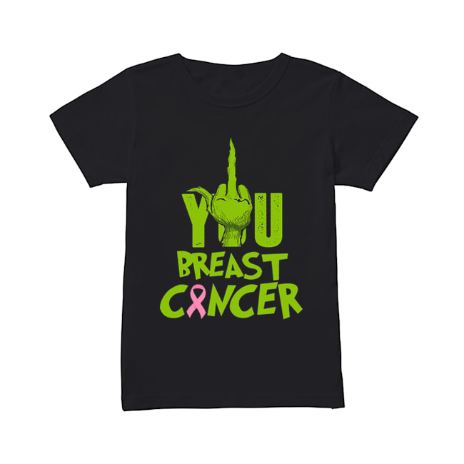 Grinch Hand You Breast Cancer  Classic Women's T-shirt