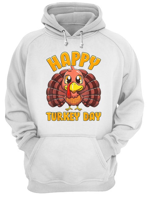 Happy Turkey Day Gobble Thanksgiving Day  Unisex Hoodie