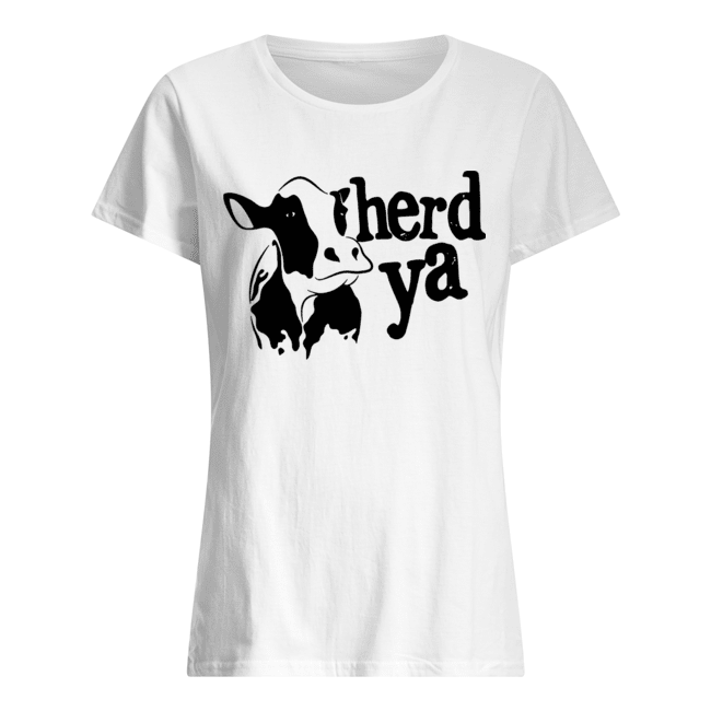 Herd Ya Cattle Heifer  Classic Women's T-shirt