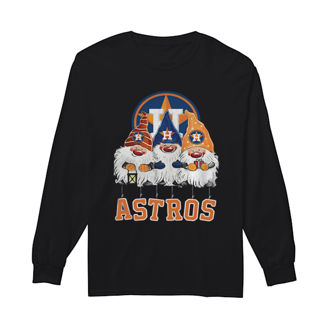 Houston Astros Just Hangin with My Gnomies  Long Sleeved T-shirt