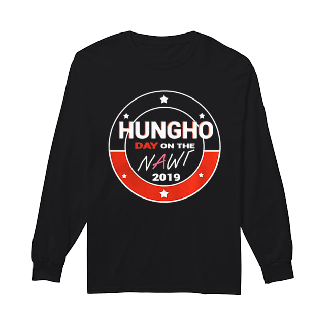 Hungho Day on the Nawt 2019  Long Sleeved T-shirt