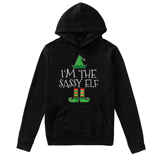 I'm Sassy Elf Matching Family Group Christmas Funny  Unisex Hoodie
