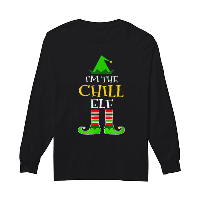 I'm The Chill Elf Matching Family Group Christmas  Long Sleeved T-shirt