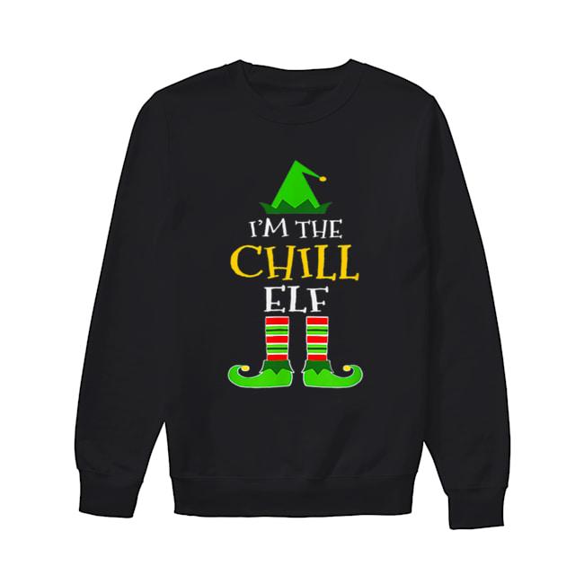 I'm The Chill Elf Matching Family Group Christmas  Unisex Sweatshirt