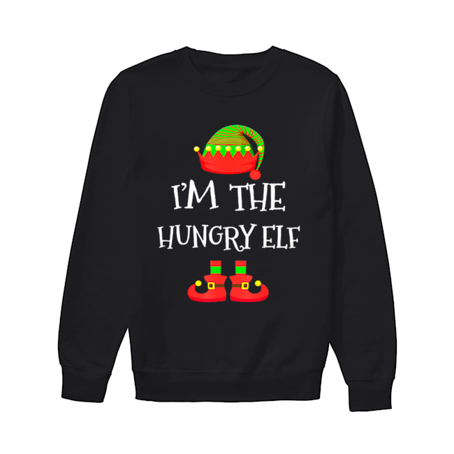 I'M THE Hungry ELF Christmas Xmas Funny Elf Group Costume  Unisex Sweatshirt