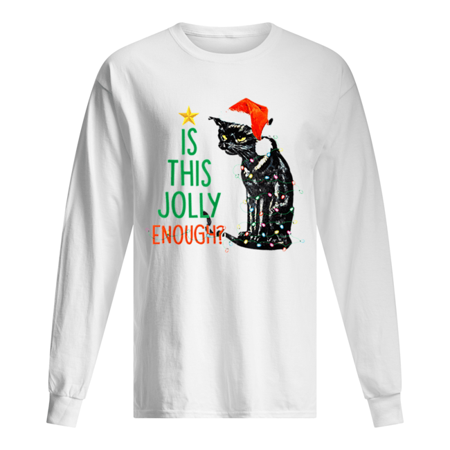 Is this Jolly Enough Black Cat Santa Christmas  Long Sleeved T-shirt