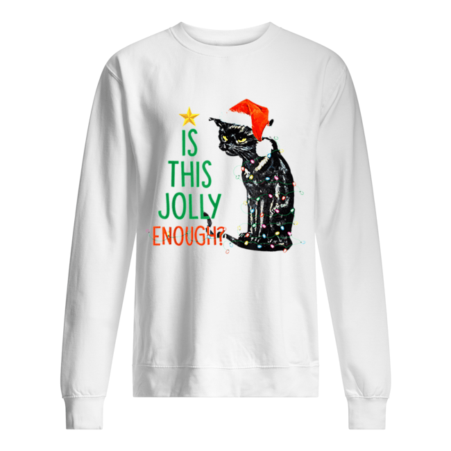 Is this Jolly Enough Black Cat Santa Christmas  Unisex Sweatshirt