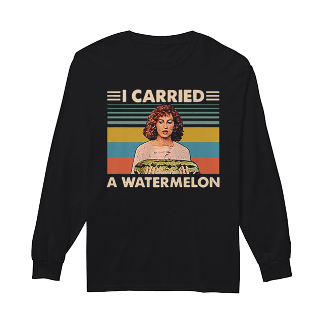 Jennifer Grey I Carried A Watermelon Vintage  Long Sleeved T-shirt