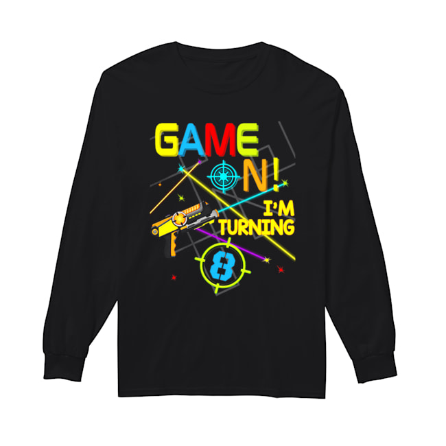 Laser Tag Birthday Party Game On Im Turning 8  Long Sleeved T-shirt