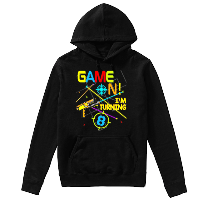 Laser Tag Birthday Party Game On Im Turning 8  Unisex Hoodie