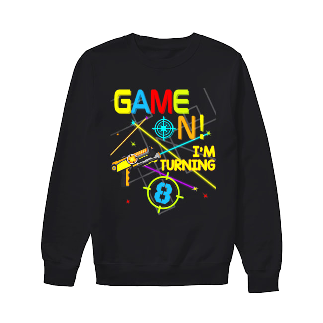Laser Tag Birthday Party Game On Im Turning 8  Unisex Sweatshirt