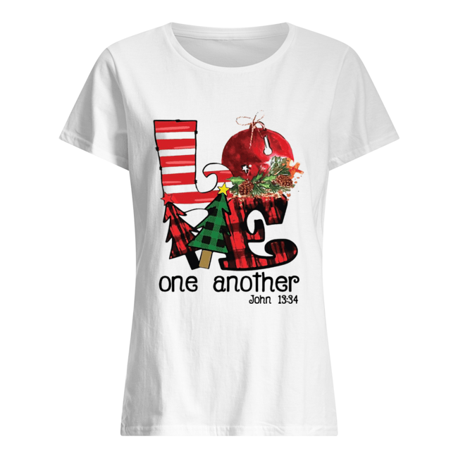 Love one another John 13'34 Christmas  Classic Women's T-shirt