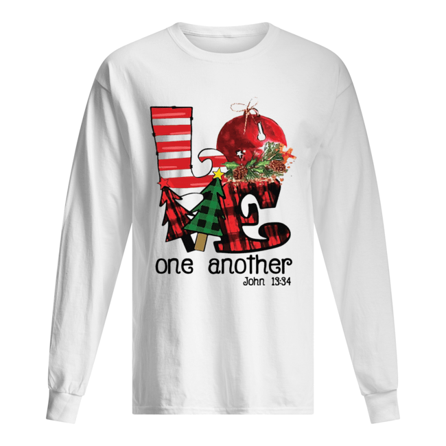 Love one another John 13'34 Christmas  Long Sleeved T-shirt