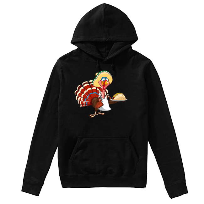 Mexican Turkey Serving Tacos Thanksgiving  Unisex Hoodie