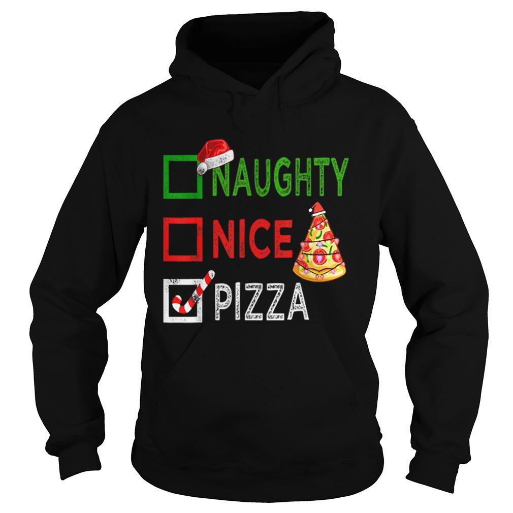 Naughty nice Pizza Funny Christmas Santa Gift Xmas Ugly  Hoodie