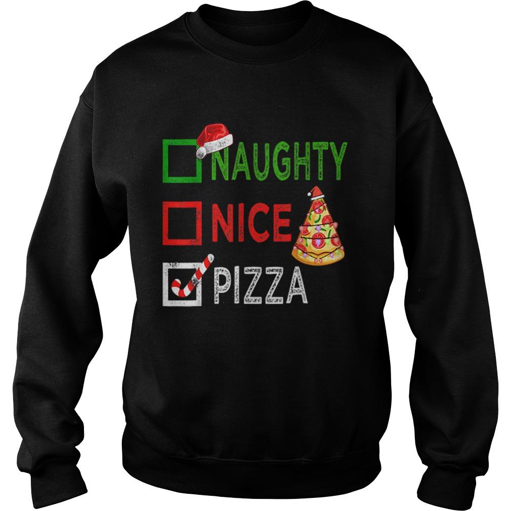 Naughty nice Pizza Funny Christmas Santa Gift Xmas Ugly  Sweatshirt