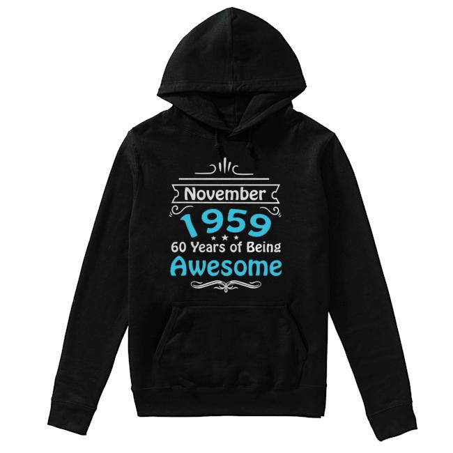 November 1959 60 Years Of Being Awesome  Unisex Hoodie