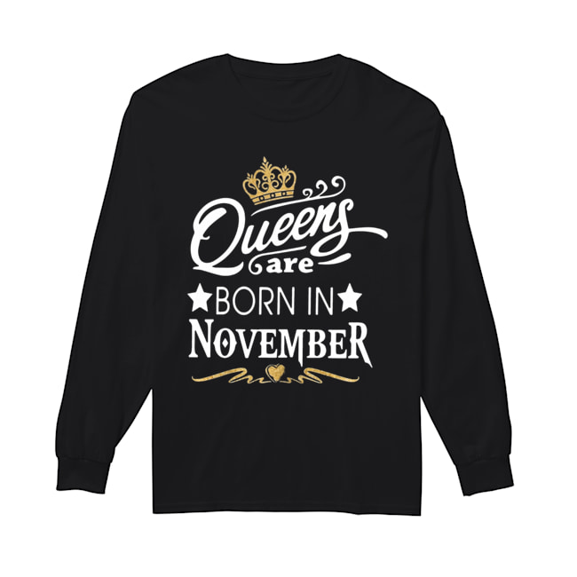 Queen Are Born In November Crown  Long Sleeved T-shirt
