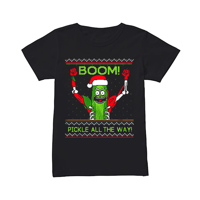 Rick and Morty Boom Pickle All The Way Christmas  Classic Women's T-shirt