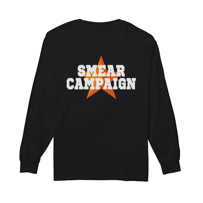 Smear Campaign 2020  Long Sleeved T-shirt