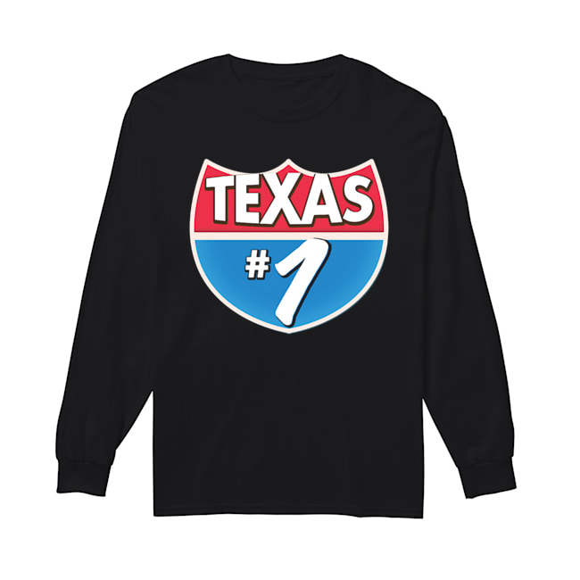 Texas Number 1  Long Sleeved T-shirt