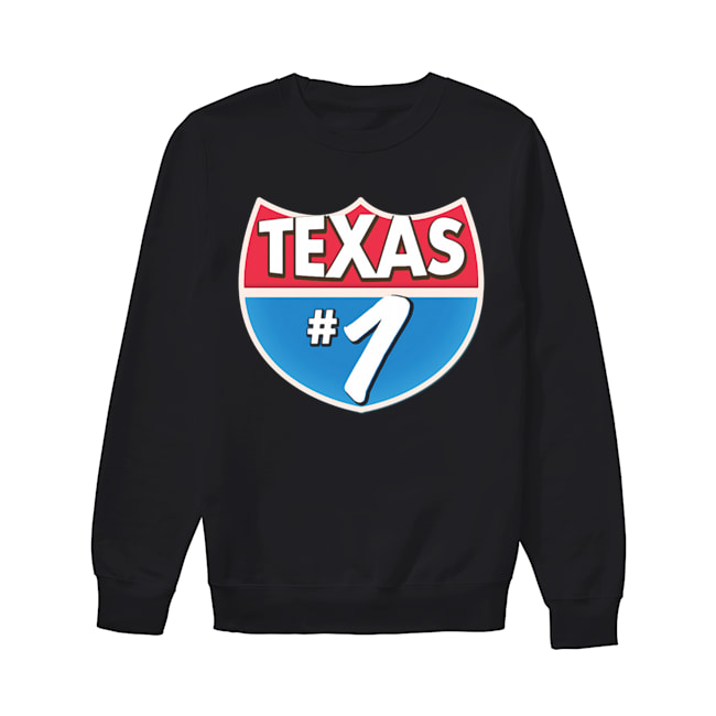 Texas Number 1  Unisex Sweatshirt