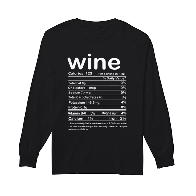 Thanksgiving Wine Nutritional Facts Funny Costume  Long Sleeved T-shirt
